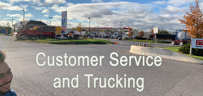 Customer Service and Trucking