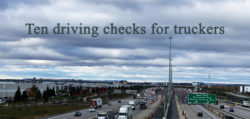 Ten driving checks for truckers