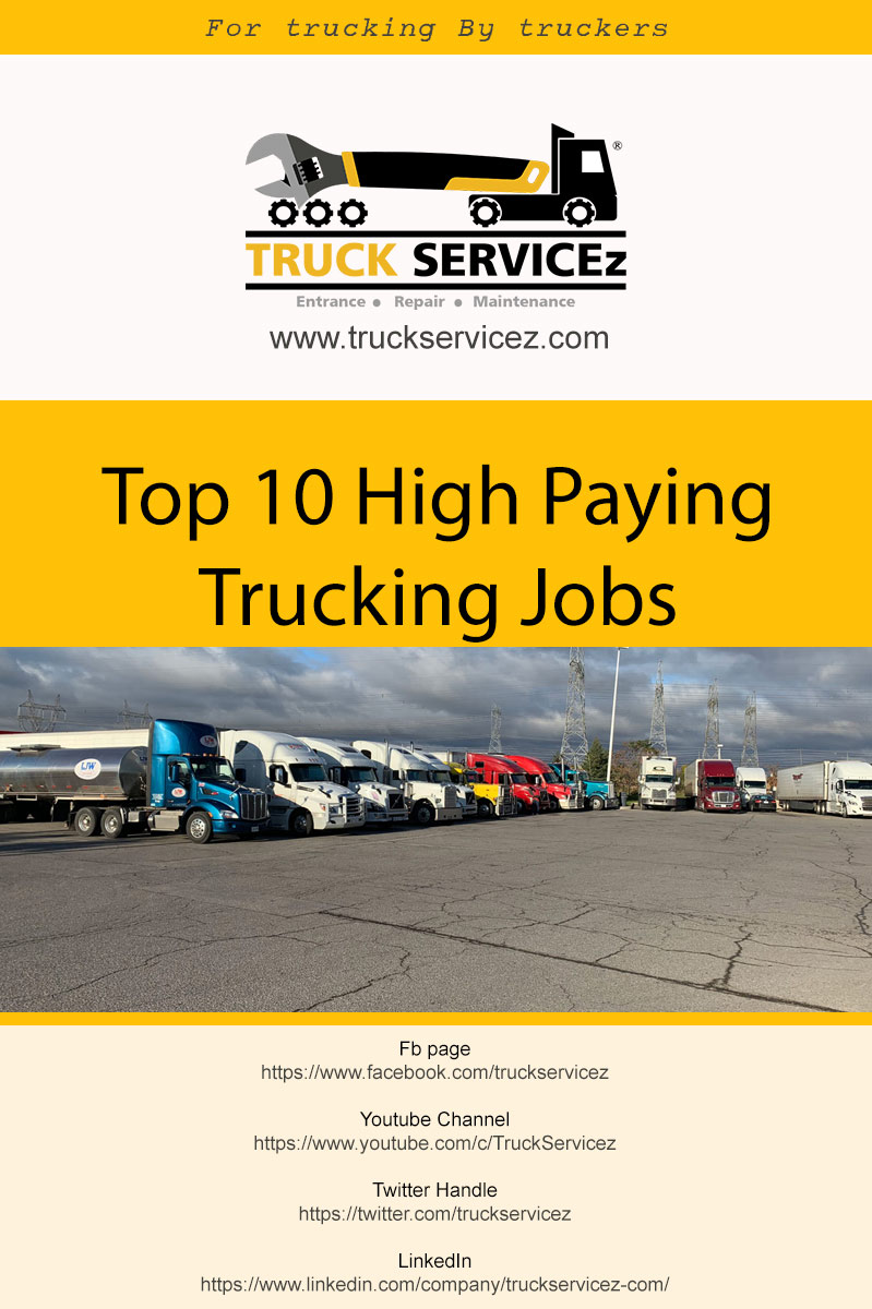 Top 10 high paying trucking Jobs