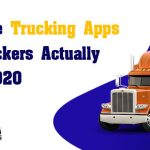Must-Have Trucking Apps That Truckers Actually Use in 2020